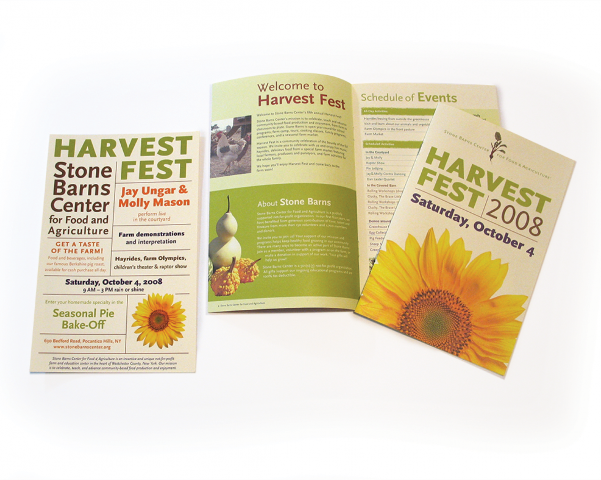 When Stone Barns needed to get the word out about their annual Harvest Fest event, we were part of their yearly planning to get the look and feel of the event just right. These campaign materials went out to hundreds of potential attendees and set the tone for this family-friendly, New England fall event.